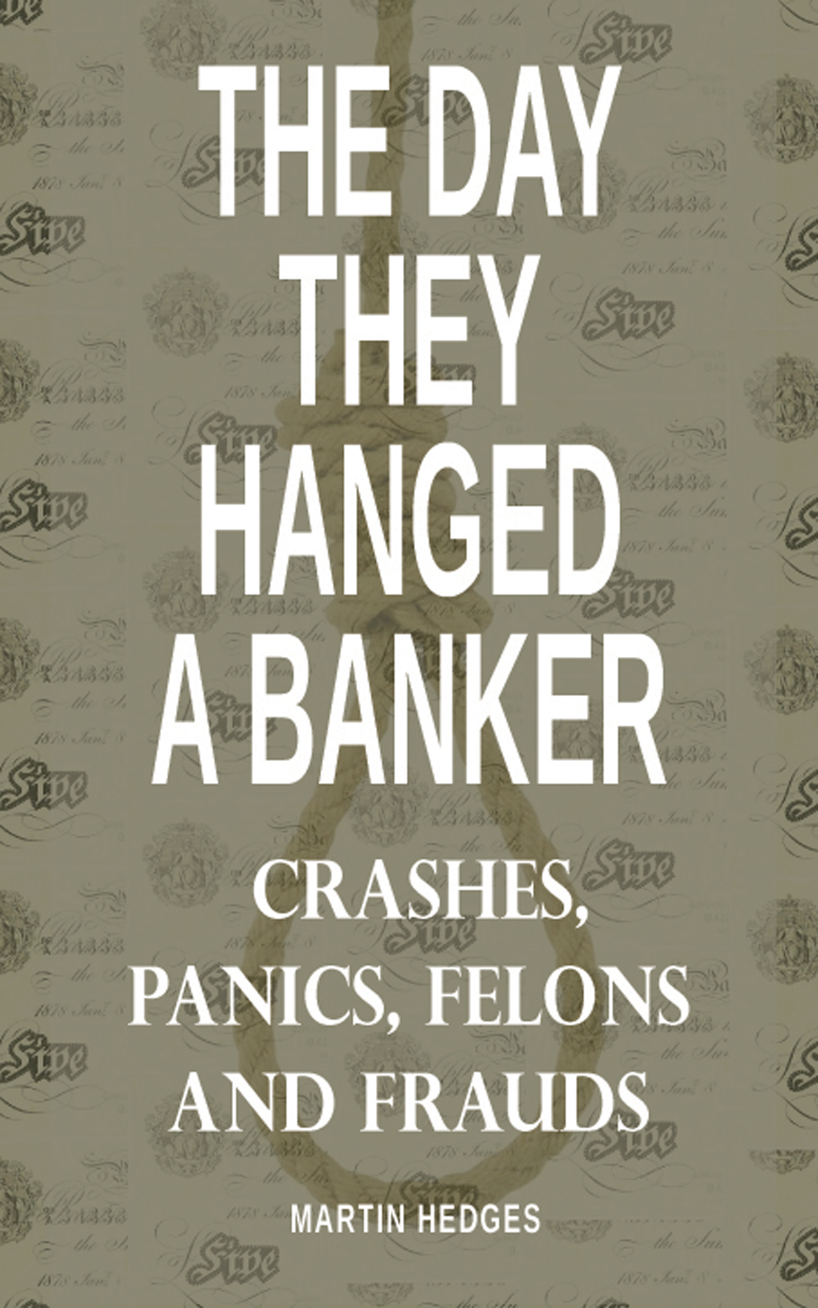 The Day They Hanged A Banker | Actonbooks